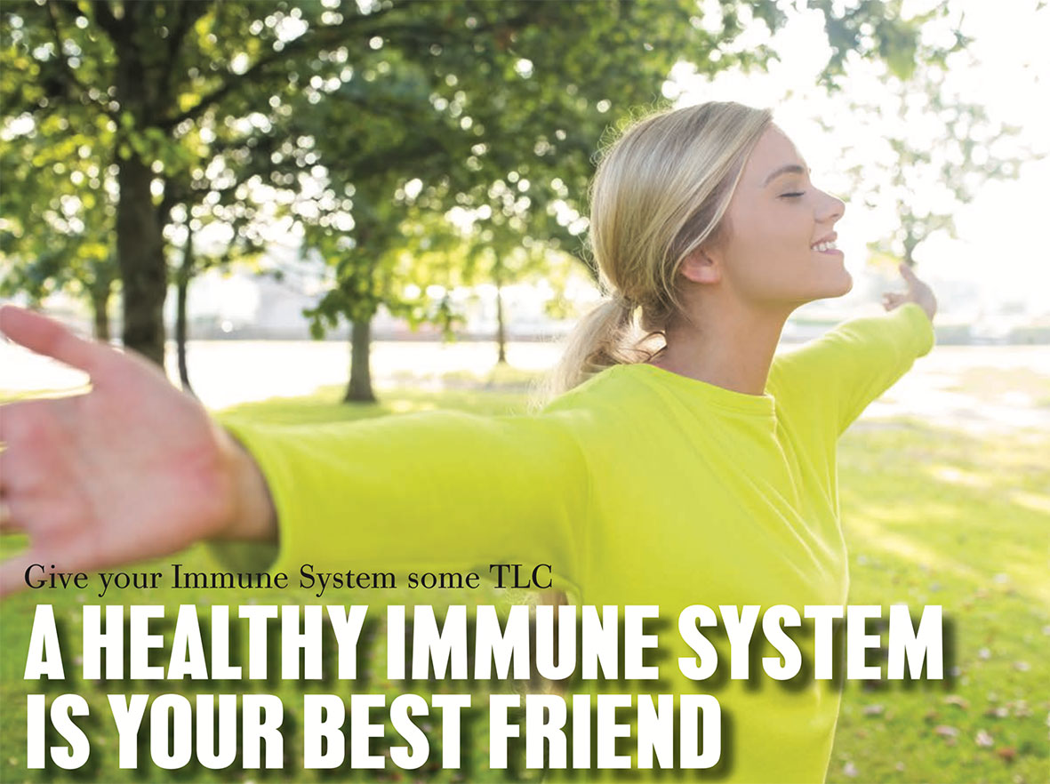 A healthy immune system is your best friend