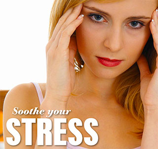 Soothe your stress
